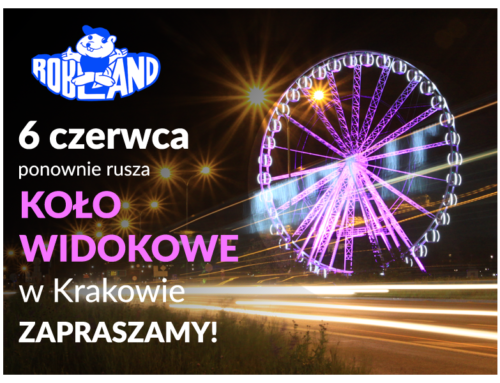 Wielkie Koło Widokowe w Krakowie rusza 6 czerwca